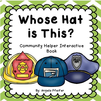 Whose Hat is This? Community Helpers Interactive Book