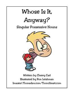 Whose Is It Anyway? Singular Possessive Noun Activities