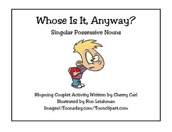 Whose Is It Anyway? Singular Possessive Nouns Rhyming Couplets