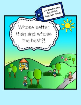Comparatives / Superlatives - Whose better than and whose the best