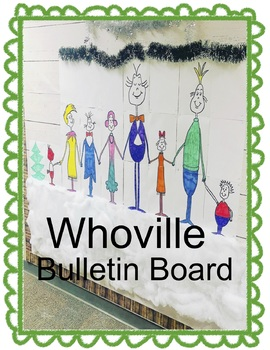 Whoville The Grinch Bulletin Board And A Bonus 8x11 Coloring Page