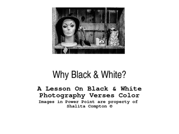 Why Black & White Photography