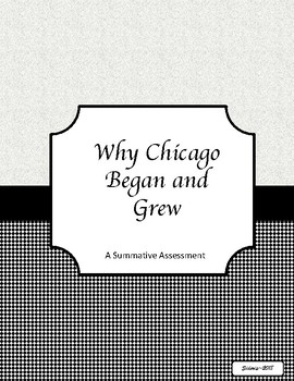 Why Chicago Began and Grew
