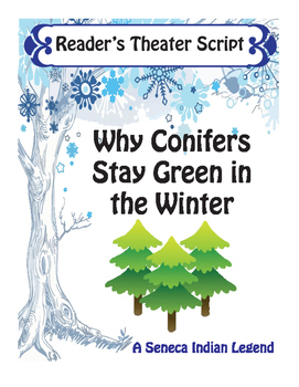 Tree Reader's Theater: Why Conifers Stay Green in the Winter