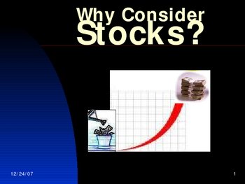 Why Consider Stocks? (PowerPoint) Long-term Investing Fundamentals