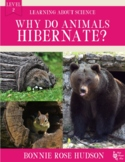 Why Do Animals Hibernate?-Learning About Science Level 2