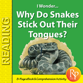 Why Do Snakes Stick Out Their Tongues? - Digital Storybook