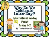 Why Do We Celebrate Labor Day?  Informational Reading CCSS