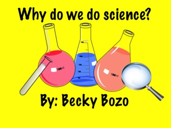 Why Do We Do Science?  Smart board lesson