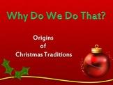 Why Do We Do That? Origins of Christmas Traditions Digital Set