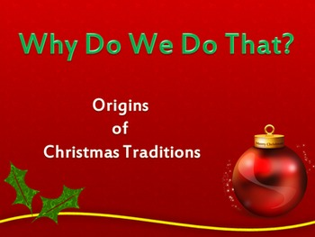 Why Do We Do That? Origins of Christmas Traditions Digital Set