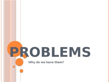 Why Do We Have Problems? Chapel for Elementary or Middle School