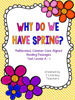 Why Do We Have Spring: CCSS Aligned Leveled Reading Passag