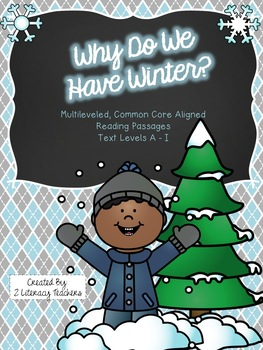 Why Do We Have Winter?: CCSS Aligned Leveled Reading Passa