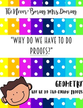 Why Do We Have to Learn Geometry Proofs?