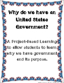 Why Do We Need Government? Student Driven (PBL)
