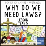Why Do We Need Laws? (Year 5 HASS)