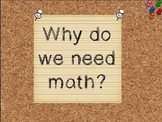 Why Do We Need Math? Introduction to Math Powerpoint