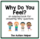 Why Do You Feel? Adapted Book for Children with Autism