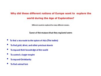 Why European Explorers Explored the New World (REVISED)