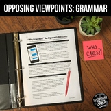 "Nonfiction Reading & Argumentative Essay: ""Why Grammar?"" 1-Week Unit"