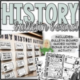 Why History Matters Bulletin Board and Stations Activity