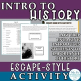Why History Matters Escape Room-Inspired First Week Activity (Distance Learning)