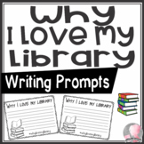 Why I Love My Library Writing Prompt FREEBIE!