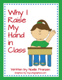 Why I Raise My Hand in Class--A Beginning-of-the-year activity!