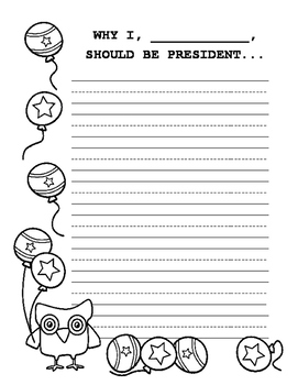 Why I Should Be President Opinion Writing Prompt