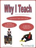 Why I Teach, a Motivational and Interactive Staff-Development Poem and Song
