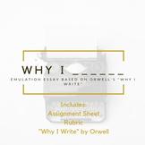 Why I _______ || Emulation Essay Assignment
