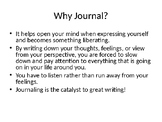 Why Journal??