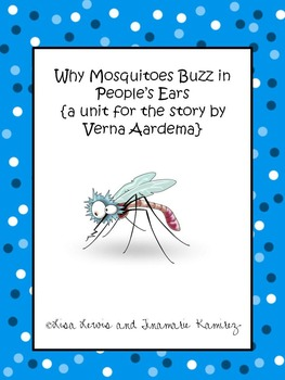 Why Mosquitoes Buzz In People's Ears {a unit for the story