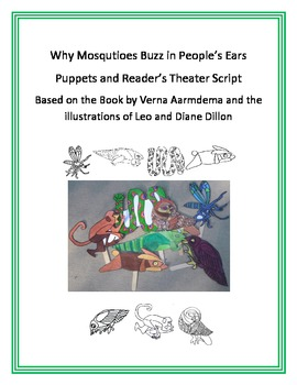 Why Mosquitoes Buzz in People's Ears Puppets and Reader's Theater