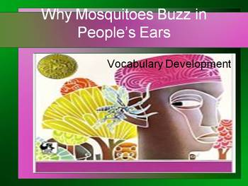 Why Mosquitoes Buzz in People's Ears Vocabulary Development