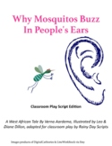 Why Mosquitos Buzz in People's Ears, Classroom Play Script
