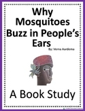Why Mosquitos Buzz in People's Ears Book Study