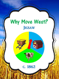 Why Move West? Jigsaw Activity