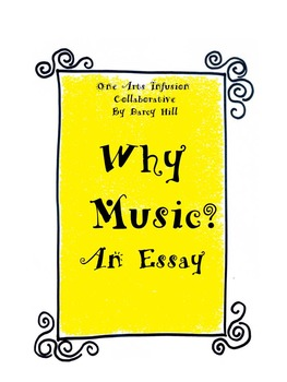 Why Music: An Essay, and a few Questions (FREEBIE!!)