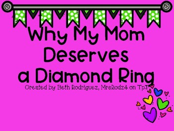 Why My Mom Deserves A Diamond Ring!