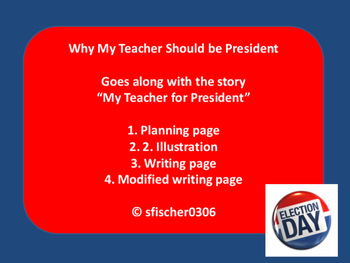 Why My Teacher Should Be President