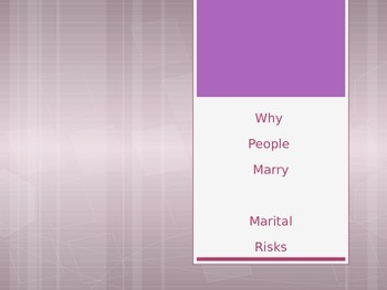 Why People Marry and Marital Risks for FACS Interpersonal Relationships