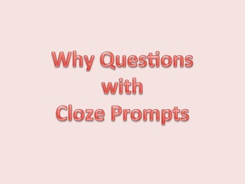 Speech Therapy Why Question Flashcards (with cloze prompts)
