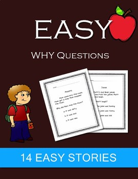 Why Questions- Very Simple Stories & Why Questions