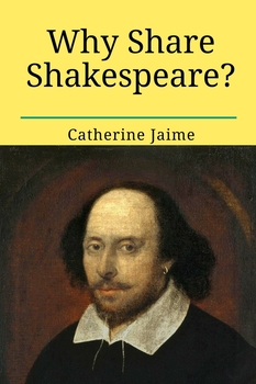 Why Share Shakespeare?