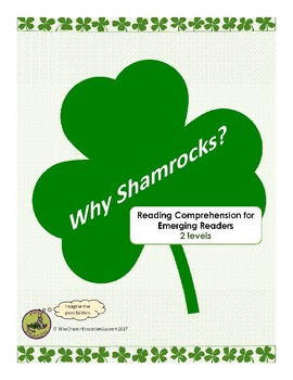 Why Shamrocks?  Emergent Readers