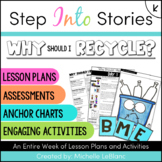 Why Should I Recycle? Step Into Stories