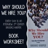Why Should We Hire You? Every Day Is An Interview by Brook