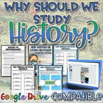 Why Should We Study History?  {Digital AND Paper}